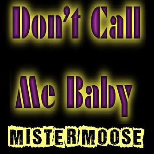 MADISON AVE - DON'T BOOTY CALL ME BABY! (Mister Moose's Uptown Bootleg 2013 )