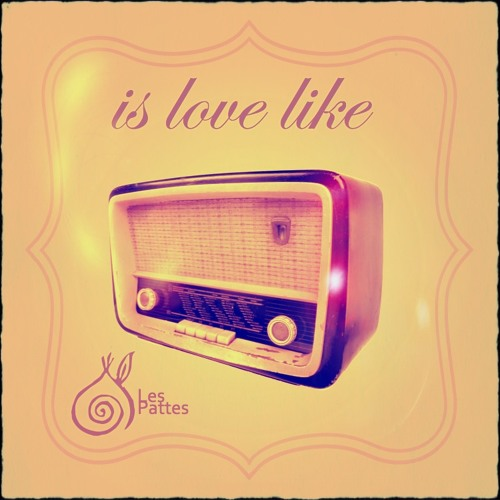 Is Love Like (Edit Two)