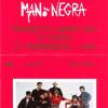 [31 Janvier 1990] - LA MANO NEGRA