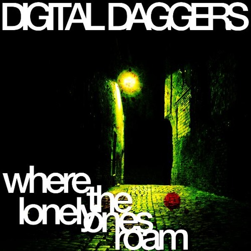 Where the Lonely Ones Roam