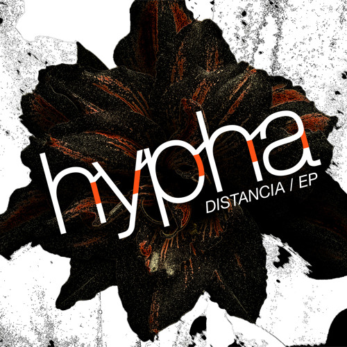 Hypha - Distancia [Free DL - Hit Buy This Track]