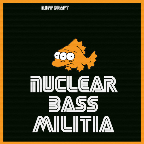 Nuclear Bass Militia (StrangeFlow + angryrancor) - Stay High