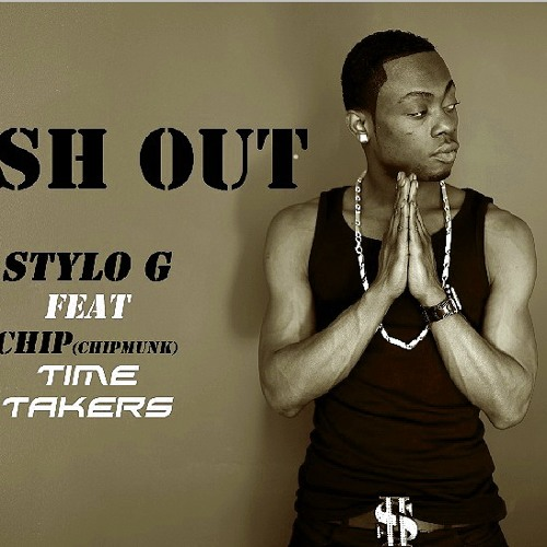 Stylo G Feat Chip[Munk] & Time Takers - Dash Out