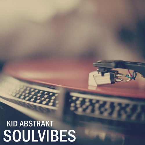 Kid Abstrakt - SoulVibes