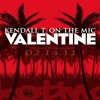 Valentine - Kendall Titiml Cover