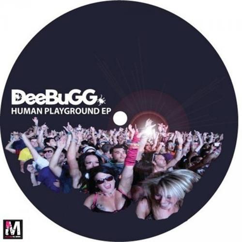 DeeBuGG - Human Playground EP ( Preview )