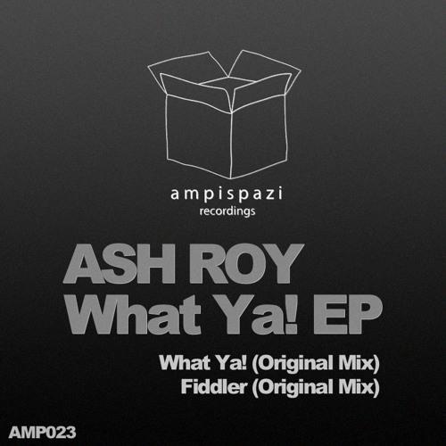Ash Roy - Fiddler (Original Mix)