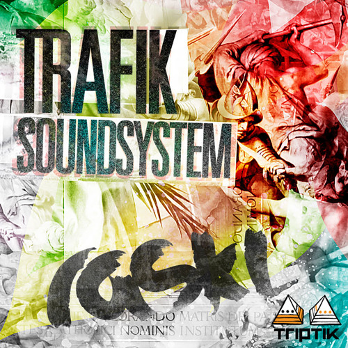 Trafik Soundsystem - RASKL (Original Mix)