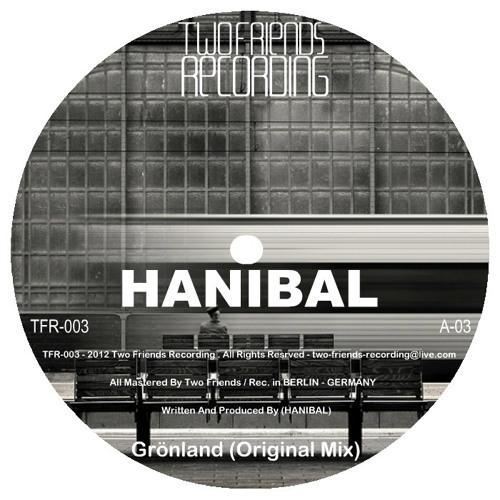 Hanibal - Grönland (Original Mix)