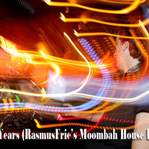 Alesso-Years (RasmusFrie's Moombah House Bootleg)
