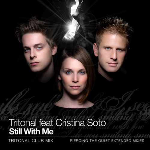 Tritonal - Still With Me ft Cristina Soto (Tritonal Club Mix)