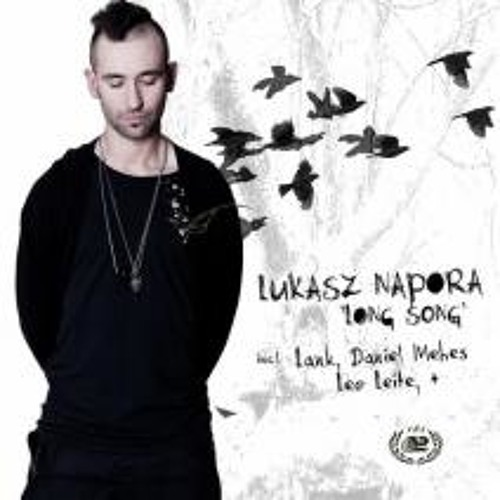 Lukasz Napora - Lone Song (LEO LEITE RMX)