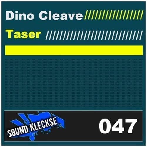 Dino Cleave - Taser [SK047]  Sound Kleckse Records