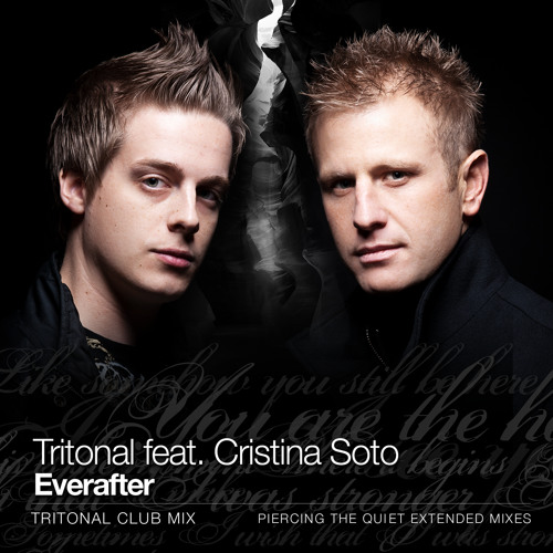 Tritonal - Everafter ft Soto (Tritonal Club Mix)