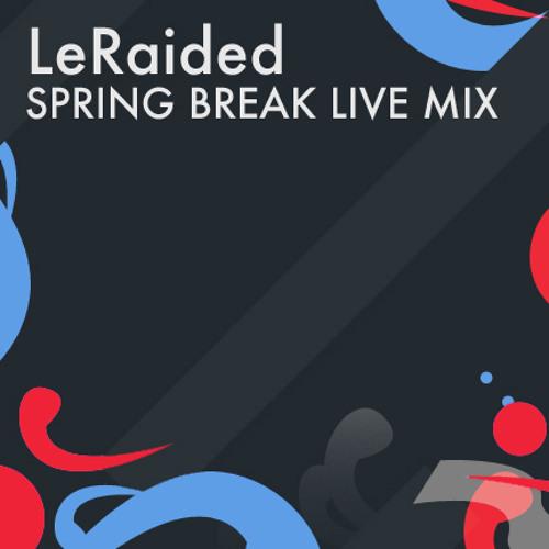 Spring Break - Live Mix