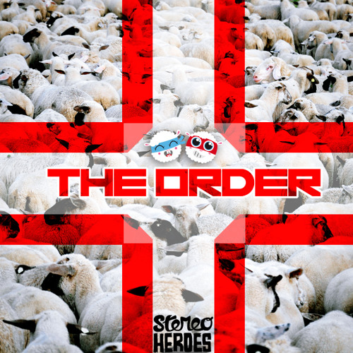 StereoHeroes - The Order (Mixtape) (2012)
