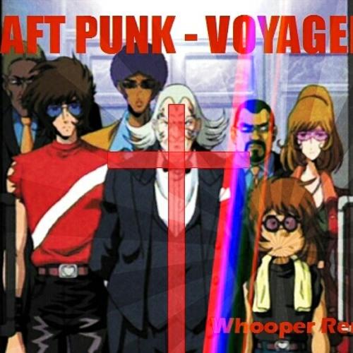Daft Punk - Voyager (Whooper Remix)