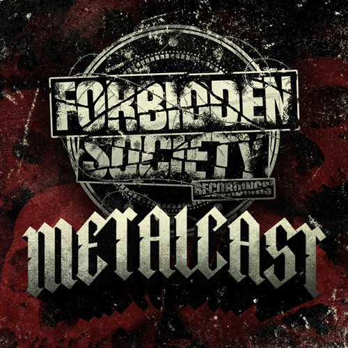FORBIDDEN SOCIETY RECORDINGS  METALCAST  vol.4 feat. DJ HIDDEN