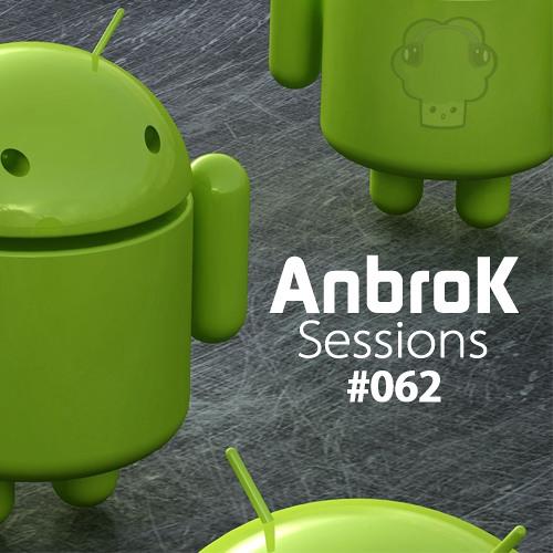 AnbroK Sessions 062 (April 2012) (Teaser)