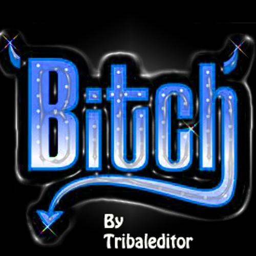 Tribaleditor-BITCH