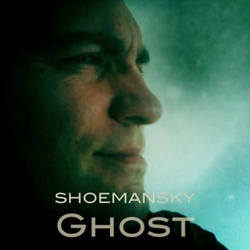Shoemansky - Ghost