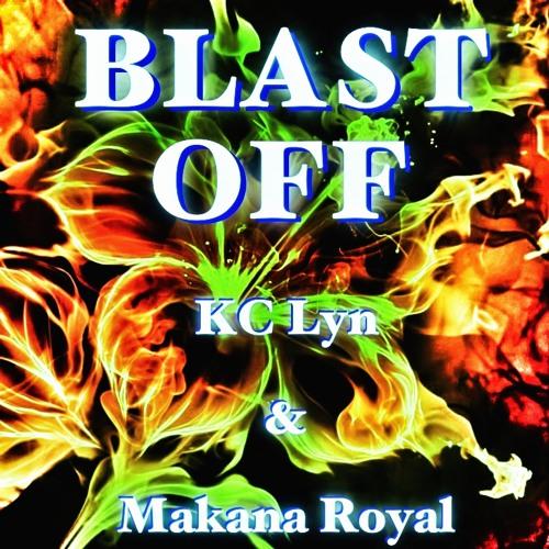 """BLAST OFF"" - feat. KC Lyn - (FREE MP3)"