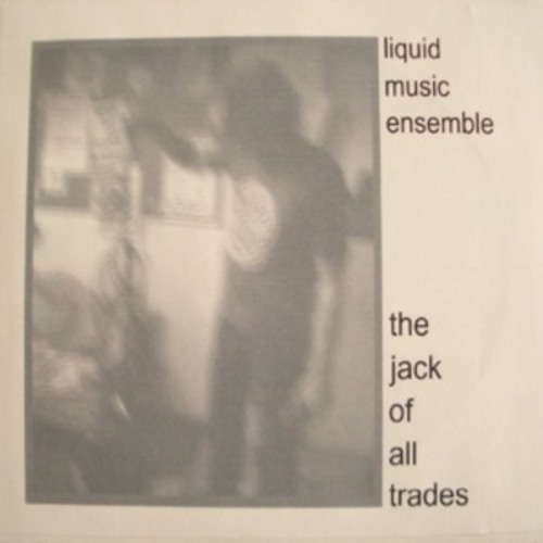 The Jack Of All Trades Pt. 2 by Liquid Music Ensemble
