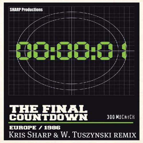 Europe - Final Countdown (Kris Sharp & W. Tuszynski radioedit)