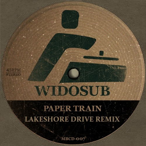Widosub - Papertrain (Lakeshore Drive Remix)_Out now on Juno.