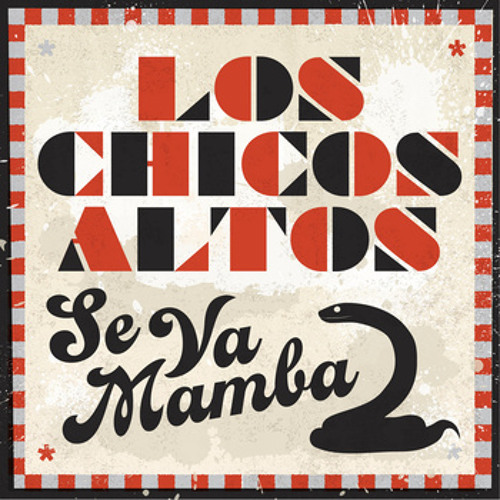 Los Chicos Altos - Senora Santana (Idan K & the Movement of Rhythm Remix)