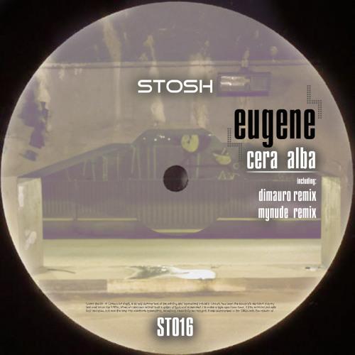 Eugene - Cera Alba (Dimauro remix)