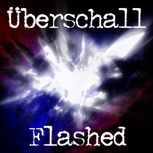 Überschall - Flashed