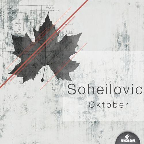 Soheilovic - Oktober (OneIIOne Remix) | Funkyroom Recordings