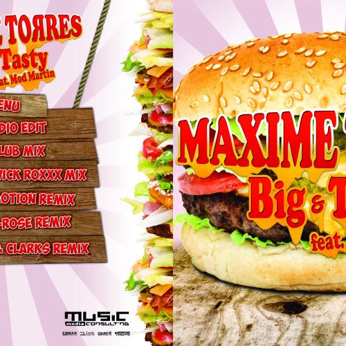 Maxime Torres Feat. Mod Martin - Big & Tasty (Radio TM ID)