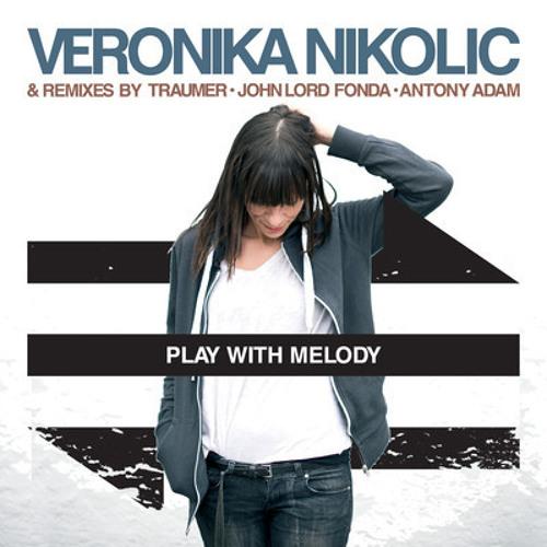 Veronika Nikolic - CT World (John Lord Fonda Remix) - preview