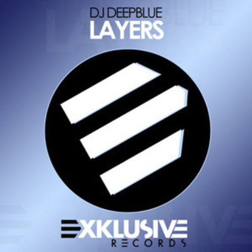 DJ DeepBlue - Layers (Mark Tha House Remix)