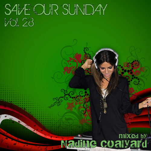 MAFINE aka Nadine Coalyard - Save Our Sunday Vol. 28