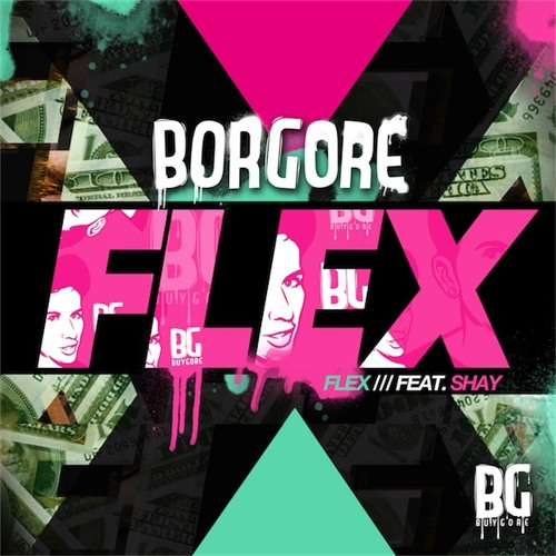 Flex by Borgore (Figure Remix)