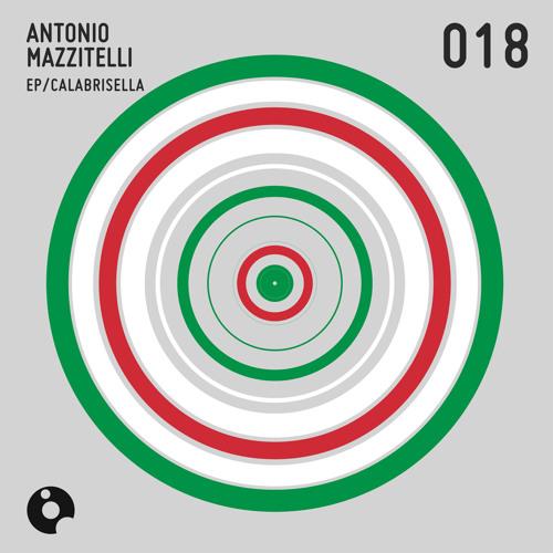 Antonio Mazzitelli - Autostrada (Original Mix) - Calabrisella EP