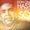 PREVIEW HASTA QUE SALGA EL SOL  BY DJ TAHN FT DON OMAR  ABRIL  2012 Portada del disco
