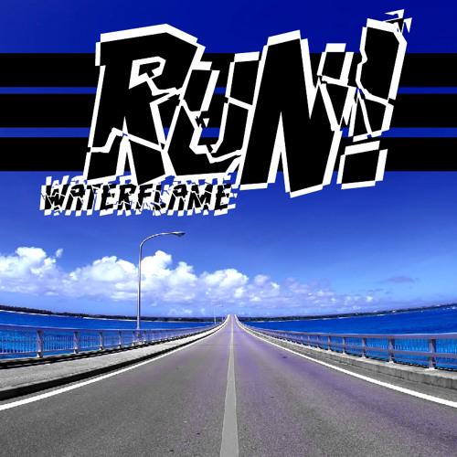 Waterflame - Run!