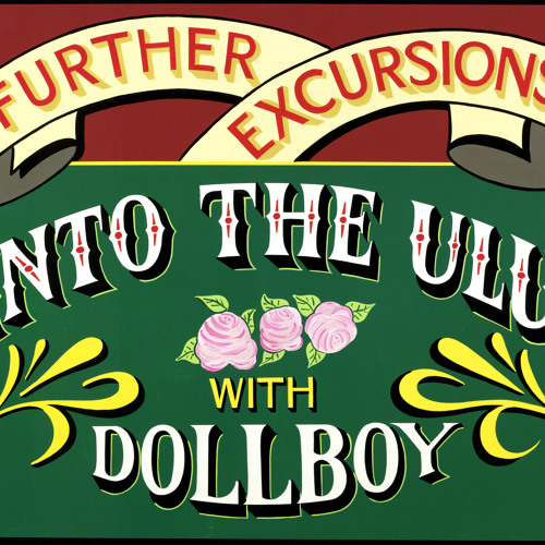 Dollboy - Further Excursions Into The Ulu with Dollboy - Alice in Clear Water