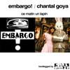 Embargo! vs. Chantal Goya - Ce Matin Un Lapin