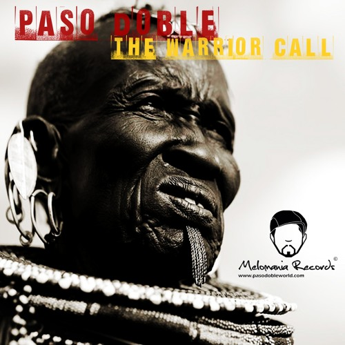 Paso Doble - The Warrior Call (The Voices Mix)