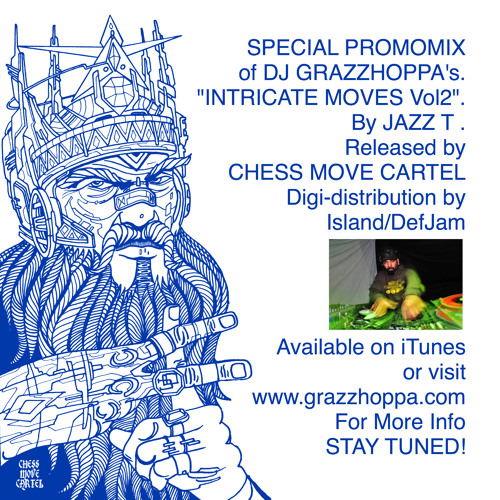 """Dj Grazzhoppa-Intricate Moves 2"" Promo Mix by Jazz T"