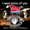 THE BELLAMY BROTHERS feat PAULINE CARLSON - I need more of you (ALMIGHTY RADIO EDITION)