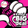 Urban Fusion presents Kind Of A BIG Deal Episode.33 (Clean)