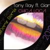 Tony Ray ft. Gianna - Chica Loca (beratDemir Private Remix) 2012