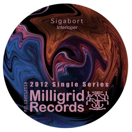 Interloper - Milligrid Records June 10 2012