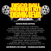 Disco Ball Murder Kit - DBMK4EVA